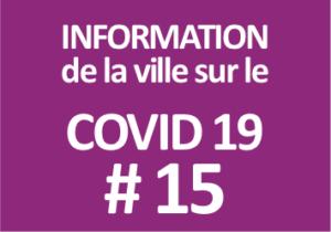 #15 Information de la ville sur le COVID 19