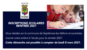 INSCRIPTIONS SCOLAIRES RENTREE 2021