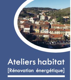 Ateliers habitat [Rénovation énergétique]
