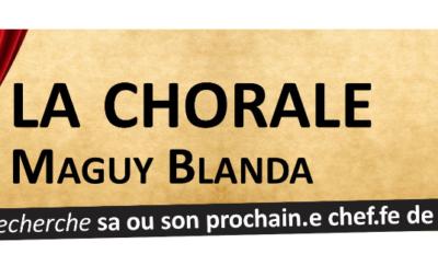 la Chorale Maguy Blanda recherche son nouveau chef de choeur